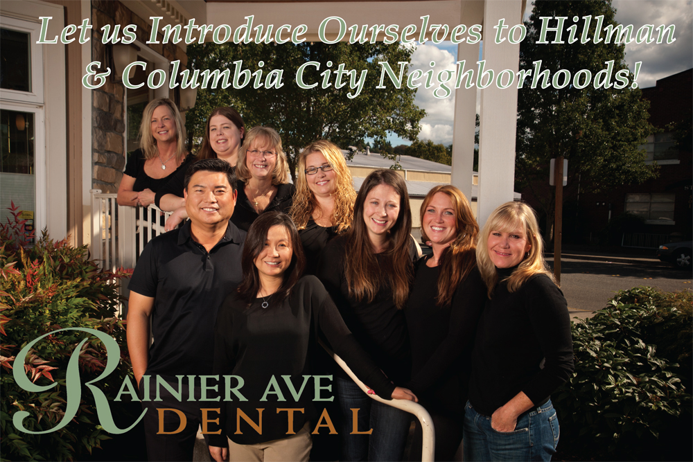 Dentist off Rainier Ave in Columbia City or Hillman City Seattle